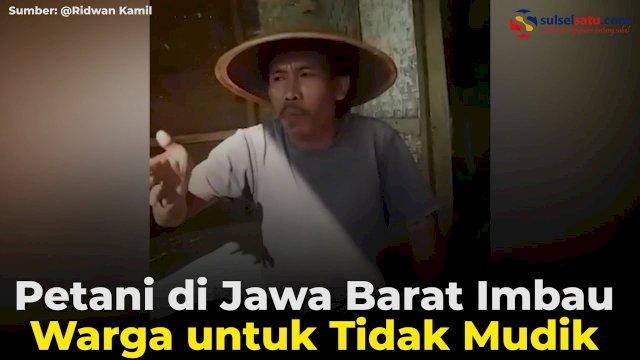 VIDEO: Petani di Jawa Barat Imbau Warga untuk Tidak Mudik
