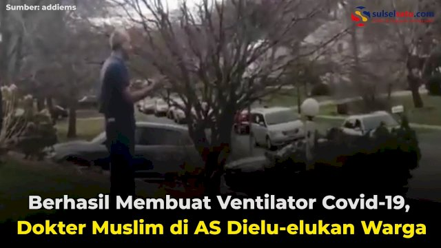 VIDEO: Berhasil Membuat Ventilator Covid-19, Dokter Muslim di AS Dielu-elukan Warga