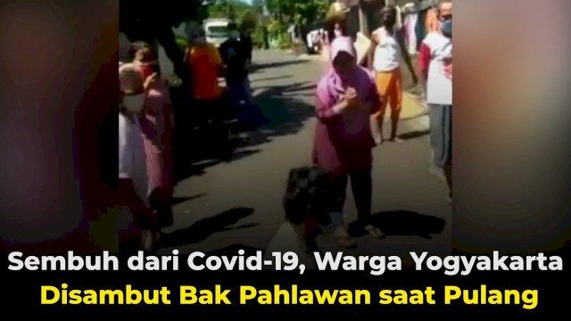 VIDEO: Sembuh dari Covid-19, Warga di Yogyakarta Disambut Bak Pahlawan saat Pulang