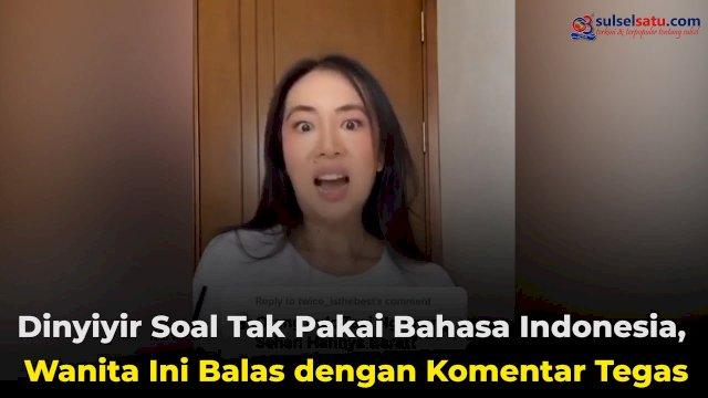 VIDEO: Dinyinyir Soal Tak Pakai Bahasa Indonesia, Wanita Ini Balas dengan Komentar Tegas