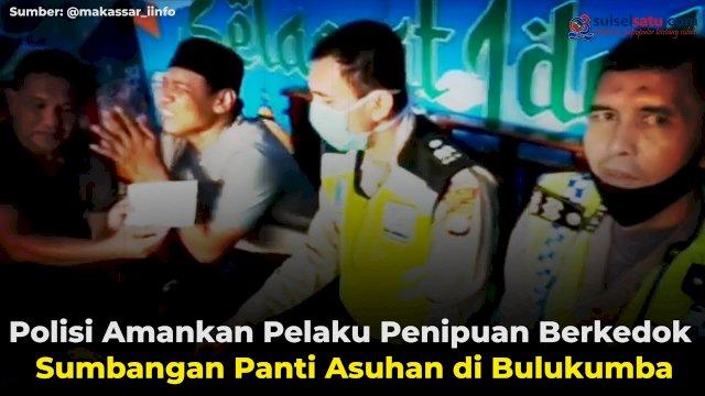 VIDEO: Polisi Amankan Pelaku Penipuan Berkedok Sumbangan Panti Asuhan di Bulukumba