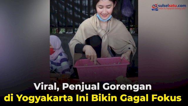 VIDEO: Viral, Penjual Gorengan di Yogyakarta Ini Bikin Gagal Fokus