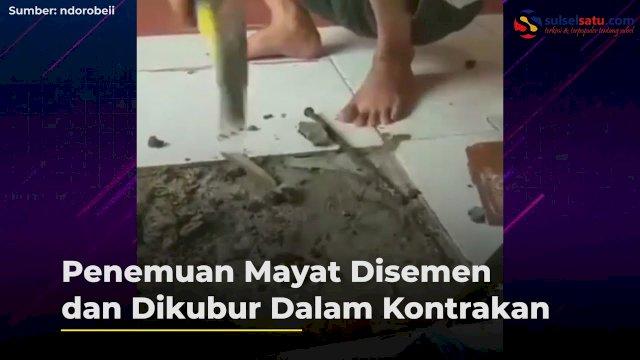VIDEO: Penemuan Mayat Disemen dan Dikubur Dalam Kontrakan