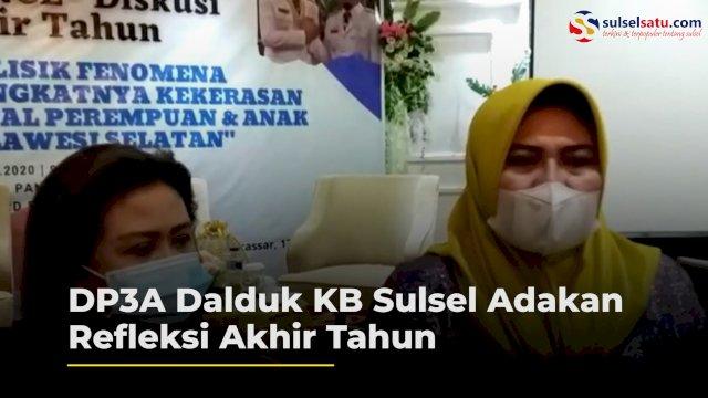 VIDEO: DP3A Dalduk KB Sulsel Adakan Diskusi Refleksi Akhir Tahun