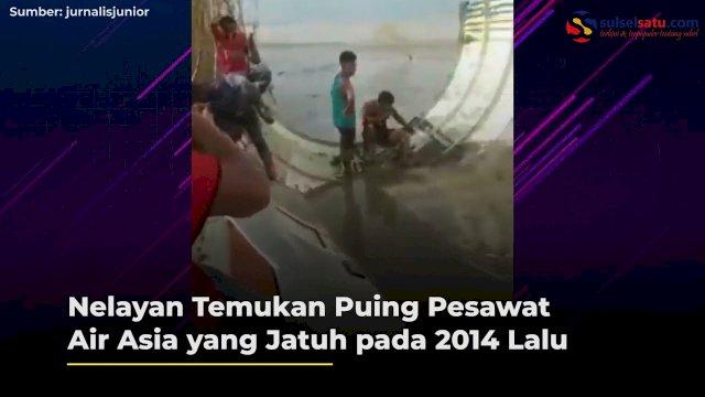 VIDEO: Nelayan Temukan Puing Pesawat Air Asia yang Jatuh pada 2014 Lalu
