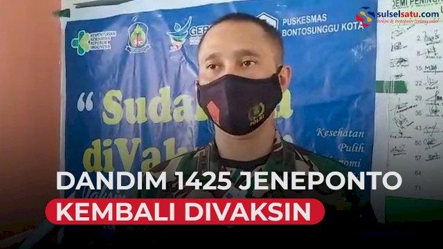 VIDEO: Dandim 1425 Jeneponto Kembali Divaksin