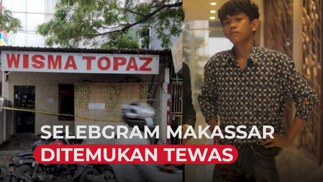 VIDEO: Selebgram Makassar Tewas Ditikam di Wisma Topaz Raya