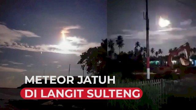 VIDEO: Detik-detik Diduga Meteor Jatuh di Langit Sulteng