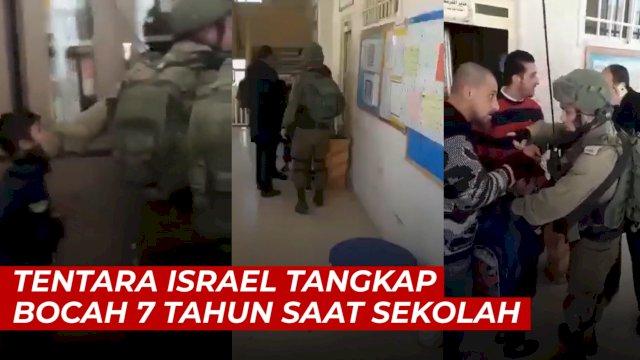 VIDEO: Biadab, Tentara Israel Tangkap Bocah 7 Tahun Saat Belajar di Sekolah
