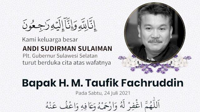Plt Gubernur Sulsel Ucapkan Belasungkawa Meninggalnya Taufik Fachruddin