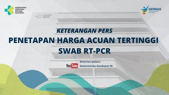 Penetapan Harga Acuan Tertinggi Swab RT-PCR (Foto/int)