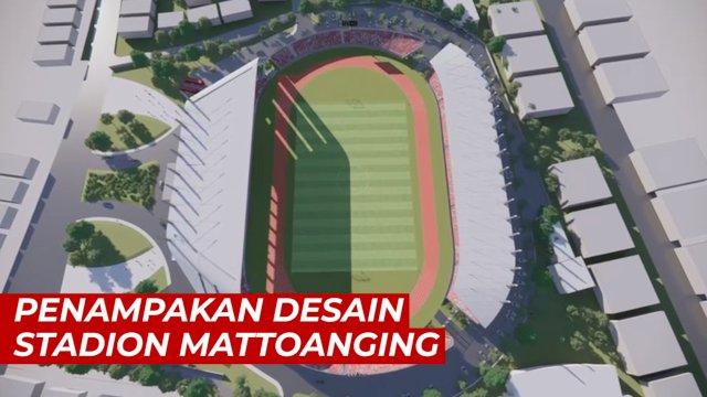 VIDEO: Begini Penampakan Desain Stadion Mattoanging